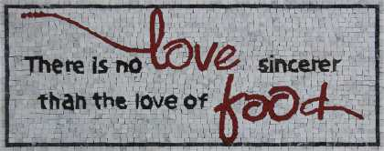 Cute Quote about Love of Food Wall Decor Mosaic